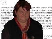 Šéfka středočeských VV: Vítku, nesouhlasila jsem s tebou, ale pojedu tě podpořit